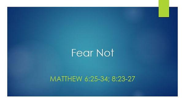 Fear_Not.JPG