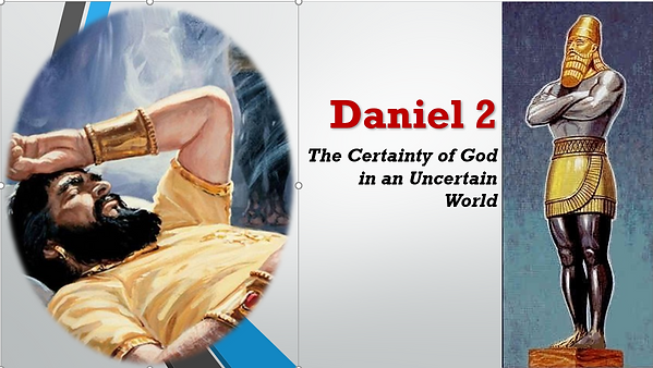 Dan_2_Certainty_of_God_In_Uncertain_Worl