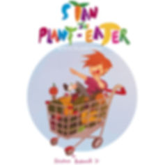 Children's Fruit Book Stan the Plant eater: A Trip to the Fruit Market