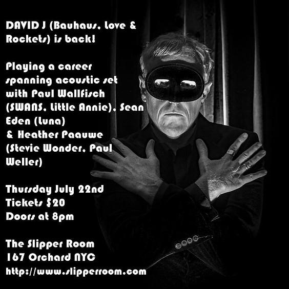 Guest Event: David J (Bauhaus, Love & Rockets) 8:00PM