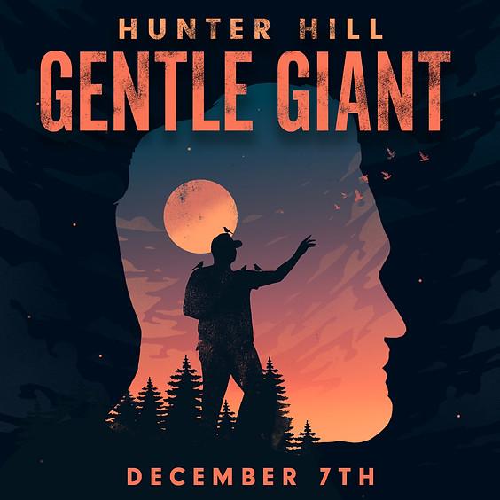 Guest Event: Hunter Hill, Gentle Giant (Doors 7:00pm)