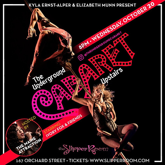 Guest Event: Underground Cabaret (Doors 7:00pm)