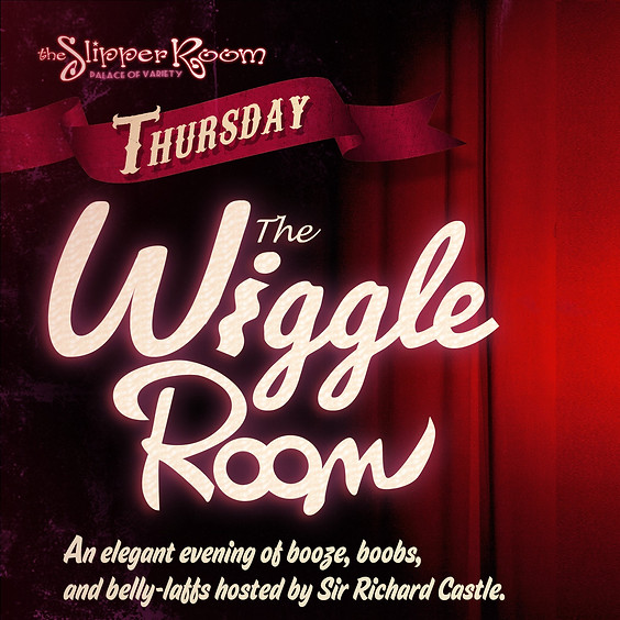 The Wiggle Room 8:00PM