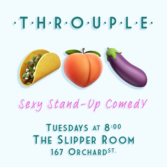 Guest Event: Throuple: Stand-up Comedy (Doors 8PM)
