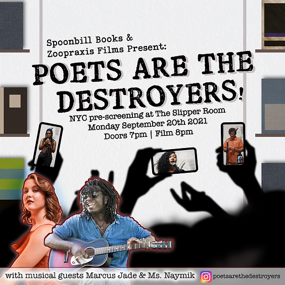 Guest Event: Poets Are The Destroyers Film Pre-Screening (Doors 7:00PM)