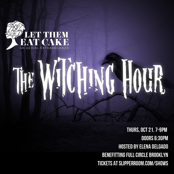 Guest Event: LTEC presents The Witching Hour (Doors 6:30pm)