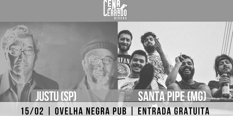 Cena Cerrado Noise: Justu & Santa Pipe no Ovelha Pub