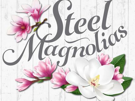 """Steel Magnolias"" is just around the corner in July."