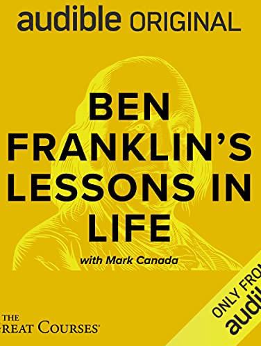 Ben Franklin's Lessons in Life