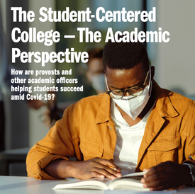 The Student-Centered College -- The Academic Perspective