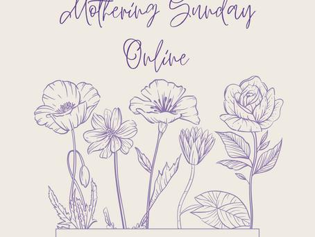 Mothering Sunday Online Service