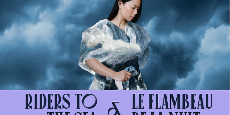 Riders to the Sea/Le Flambeau de la nuit