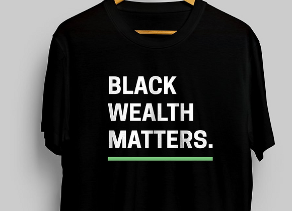 Black Wealth Matters Tee - Black