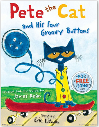Pete the Cat and His Four Groovy Buttons - At Leonie's FDC