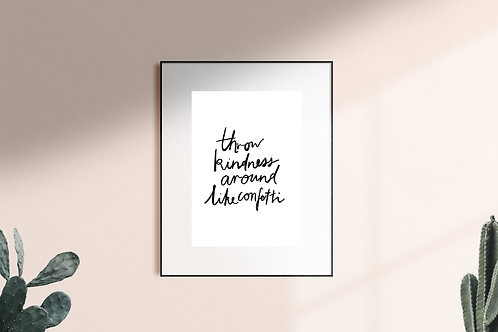 Throw kindness A4 Print