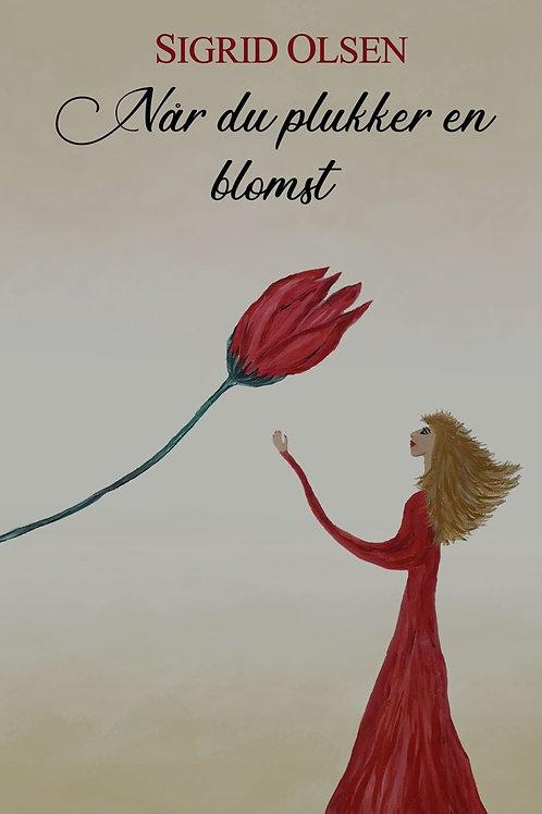 Når du plukker en blomst. E-bok