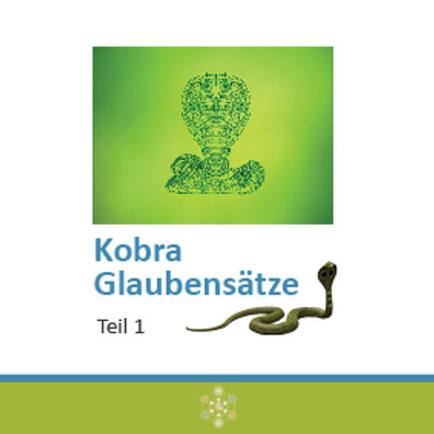 Kobra GlaubenssätzeTeil 1