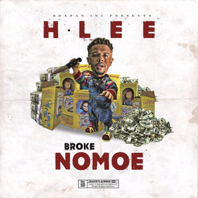 H. Lee drops new EP, Broke NoMoe