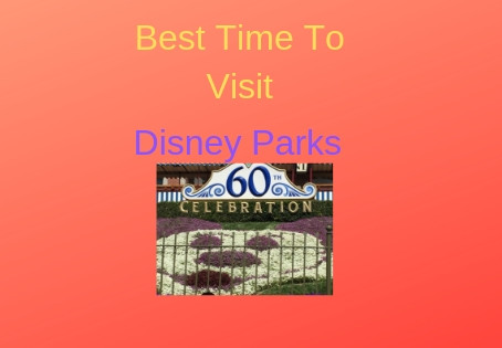Best Time To go to Disney