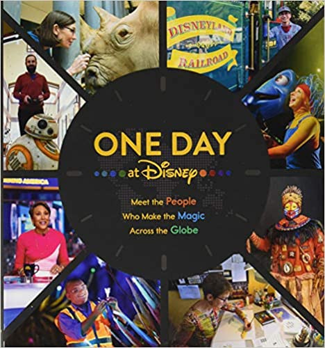 Book says One Day at Disney Meet the People Who Make the Magic Across The Globe