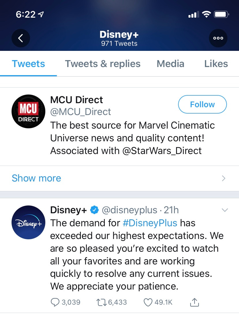 a Tweet from Disney+ that reads: The demand for #DisneyPlus has exceeded our highest expectations. We are so pleased you're excited to watch all your favorites and are working quickly to resolve any current issues. We appreciate your patience.