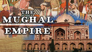 Incredible India Part 11 | The Mughal Empire from 16 to 18 century
