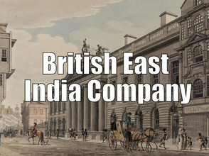Incredible India Part 12 | The British East India Company
