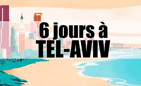6 jours TEL AVIV S.png