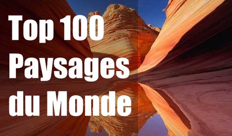 Top 100 des Paysages du Monde
