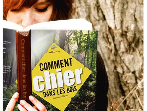 """""""Comment Chier Dans Les Bois?"""""""