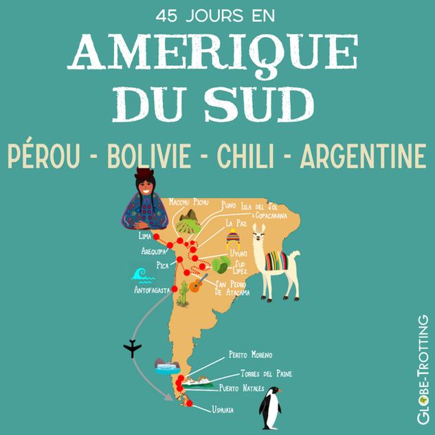 1 mois et demi en Amérique du Sud