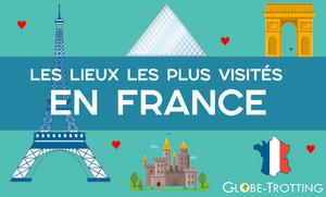 sites et monuments les plus visités en France