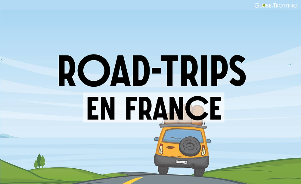 Idées de road trip en France