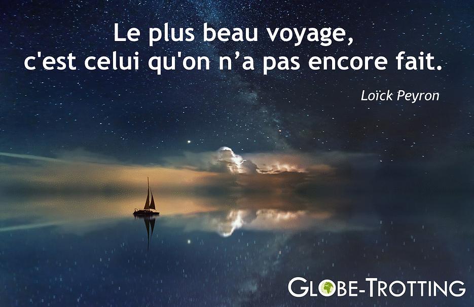 Citation voyageur Loick Peyron