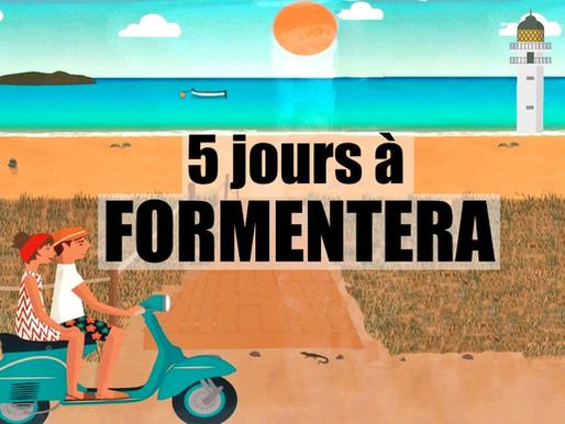 Que faire en voyage à Formentera (5 jours) - Baléares, Espagne