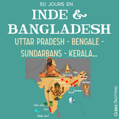2 mois en Inde et au Bangladesh