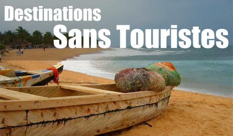 Destinations sans touristes