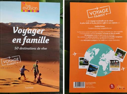 """""""Voyager en Famille : 50 destinations de rêve"""""""