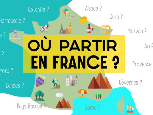 Où partir en France ?