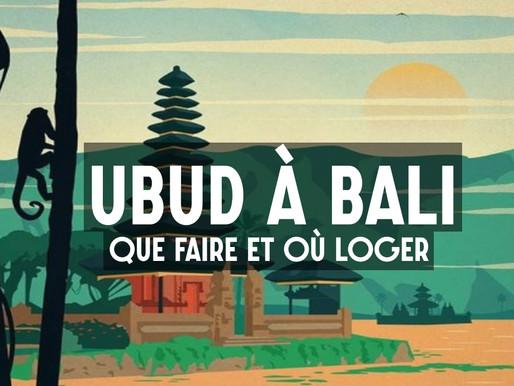 Ubud à Bali : Que faire et que voir ?