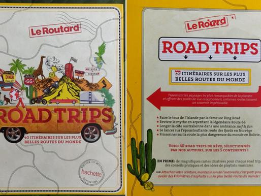 """""""Road Trips"""", 40 itinéraires sur les plus belles routes du Monde"""