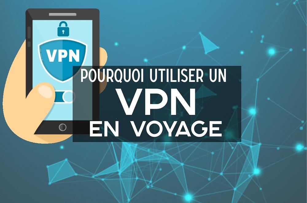 A quoi sert un VPN en voyage ?