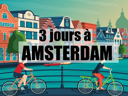 Week-end de 3 jours à Amsterdam en Hollande