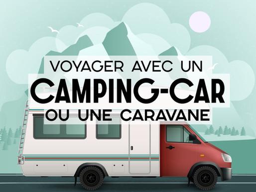Voyager en Camping-car ou en caravane