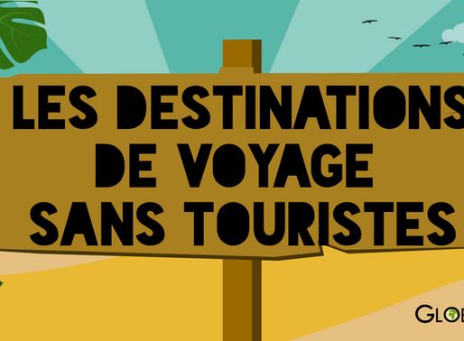 Les destinations non touristiques et insolites