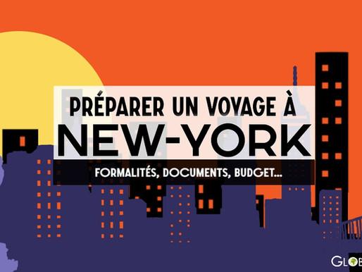 Comment bien préparer un voyage à New-York