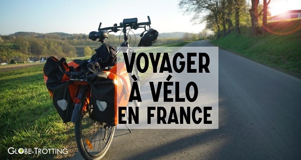 Voyager à vélo en France : où et comment ?