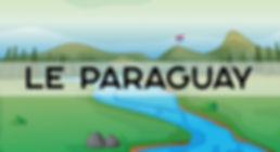 Pays inconnu Paraguay destination non touristique