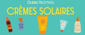 Classement des meilleures crèmes solaires : Que Choisir ?