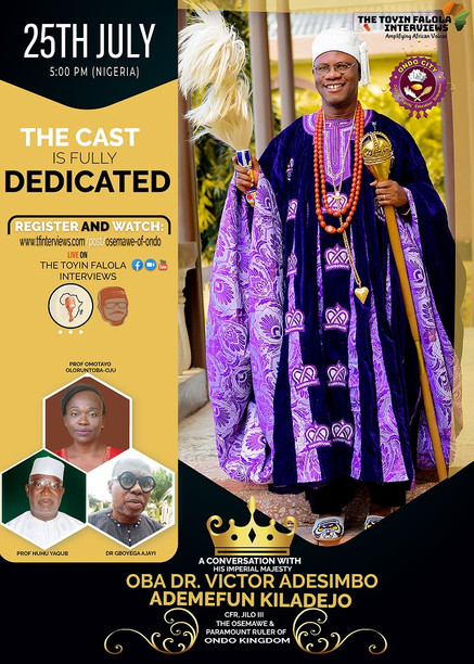 A Conversation with His Imperial Majesty, Oba Dr Victor Adesimbo Kiladejo, Osemawe of Ondo